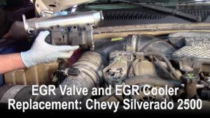 EGR Valve and EGR Cooler Replacement: Chevy Silverado 2500