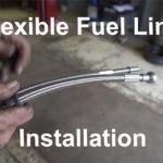 Flexible Fuel Line Installation