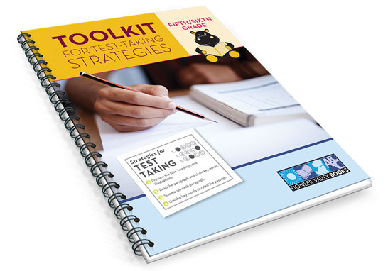 Toolkit for Test-Taking Strategies for Fifth/Sixth Grade