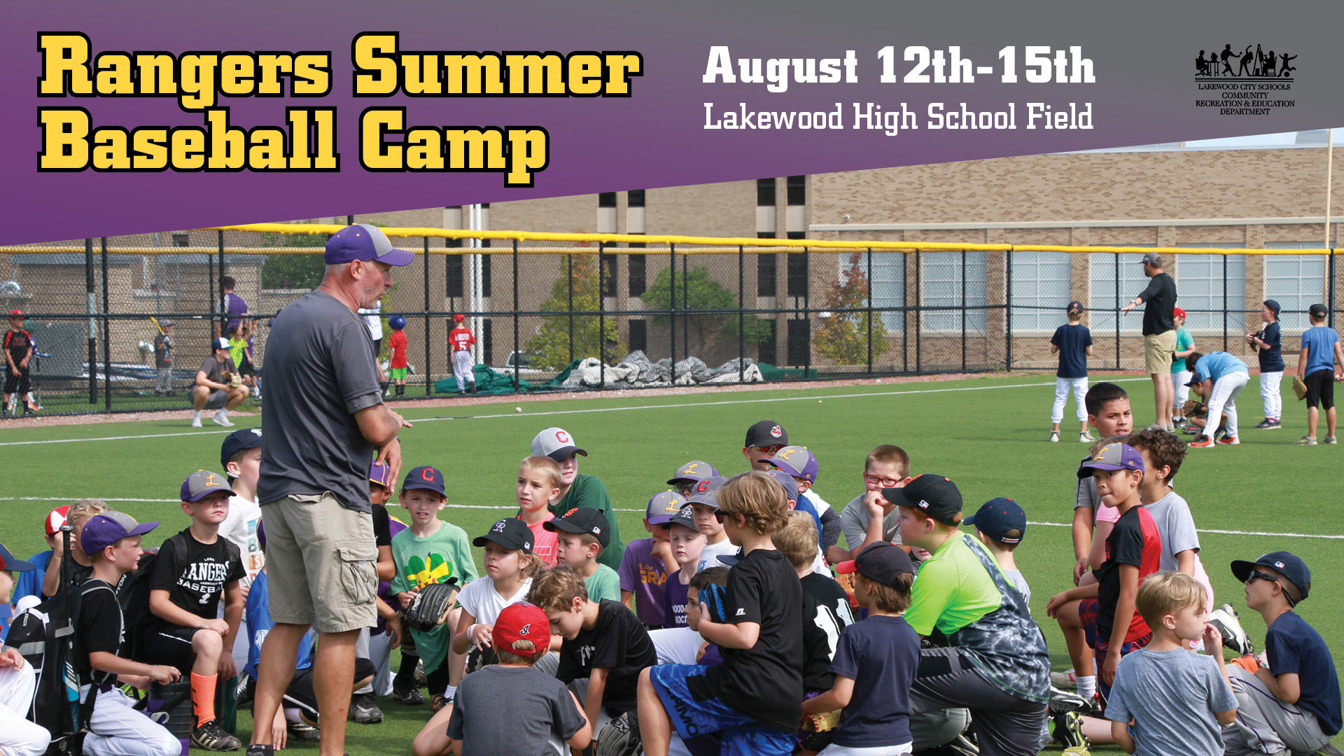 Lakewood Rangers Summer Baseball Camp 2019