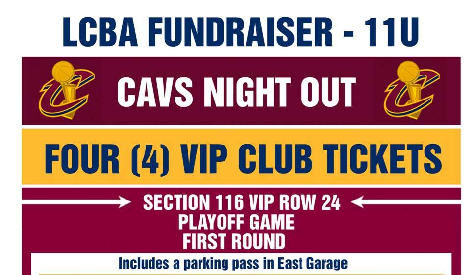 LCBA 11U Cavs Playoff Tickets Raffle