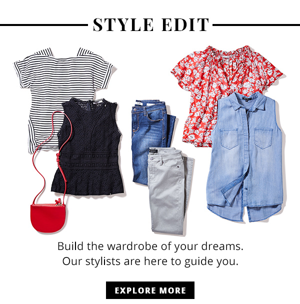 Style Edit Build the wardrobe of your dreams. Our stylists are here to guide you. Explore More