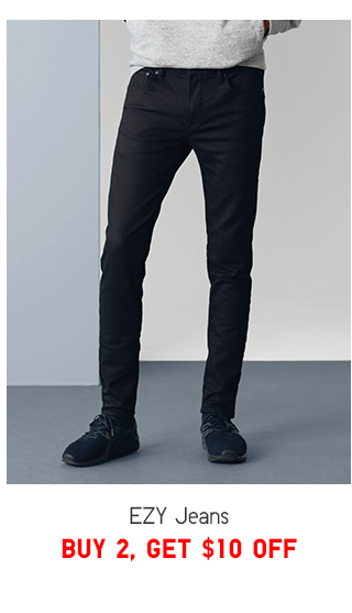 EZY JEANS BUY 2, GET $10 OFF - SHOP MEN