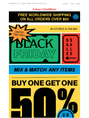 buy one, get one 50% off ANY ITEMS! 😍