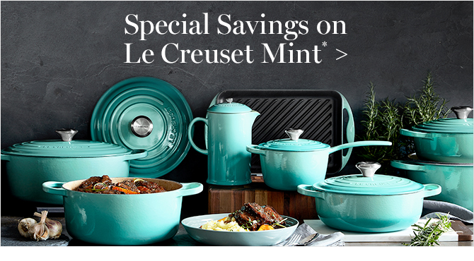 Special Savings on Le Creuset Mint*
