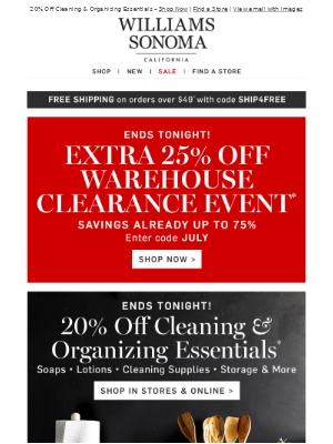 Extra 25% Off Warehouse Clearance Ends TONIGHT!