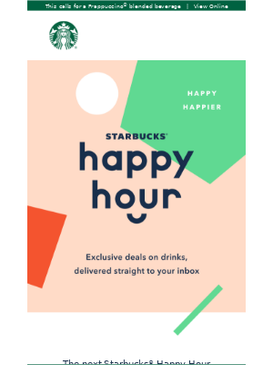 It's almost Thursday! That means Starbucks® Happy Hour