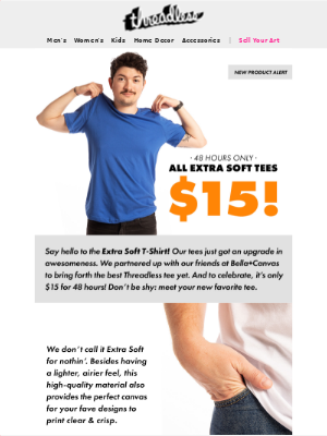 INTRODUCING: Extra Soft Tees!