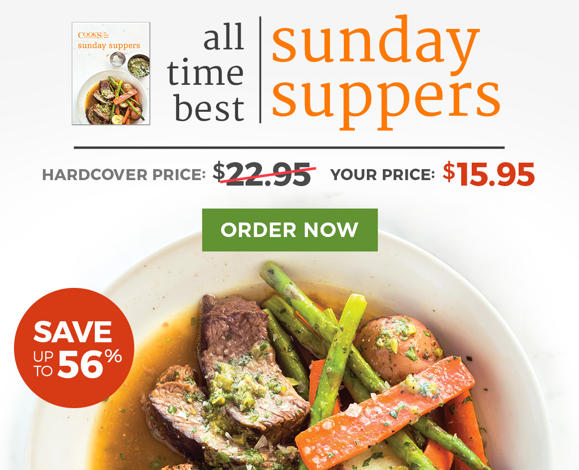 America\'s Test Kitchen email example: All-Time Best Sunday Suppers ...