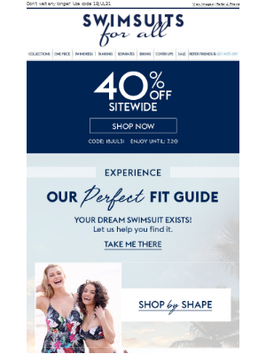 Find your perfect fit! Get started with 40% Off Sitewide.