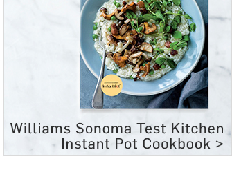 Williams Sonoma Test Kitchen Instant Pot Cookbook
