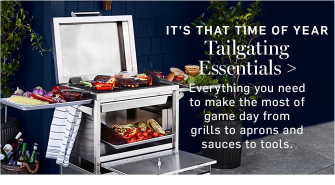 IT'S THAT TIME OF YEAR - Tailgating Essentials