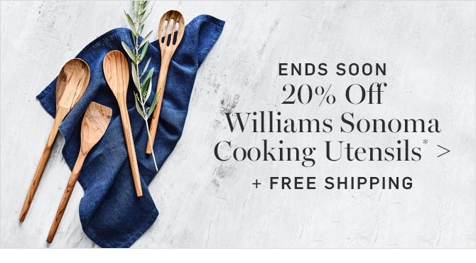 ENDS SOON - 20% Off Williams Sonoma Cooking Utensils* + FREE SHIPPING