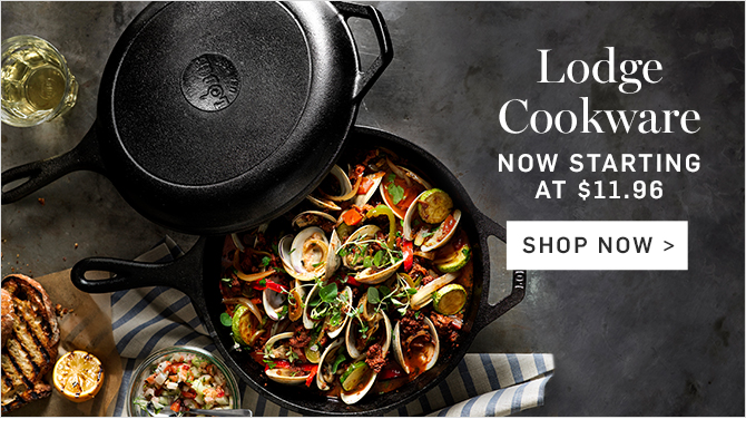 Lodge Cookware - NOW STARTING AT $11.96 - SHOP NOW