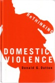 Book cover: 'Rethinking Domestic Violence' by Donald Dutton