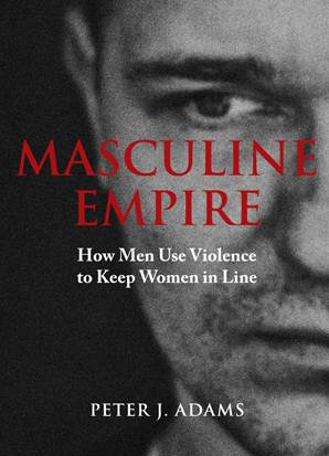 cover of Masculine Empire by Peter Adams