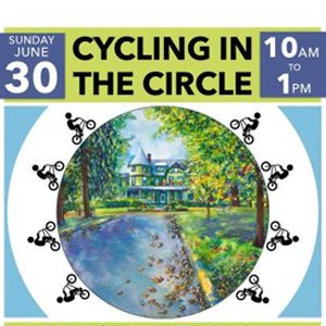 Cycling in the circle event logo - figure son bikes around an image of a house - Sunday June 30, 10 am to 1 pm