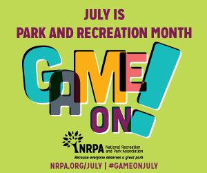 Logo that reads Game On in celebration of Park and Recreation Month