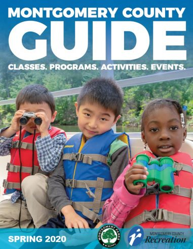 Montgomery County Guide Cover Image - Classes. Programs. Activities. Events. Spring 2020