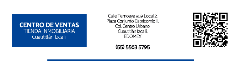 Visita nuestra Tienda Inmobiliaria en Cuautitlán Izcallo