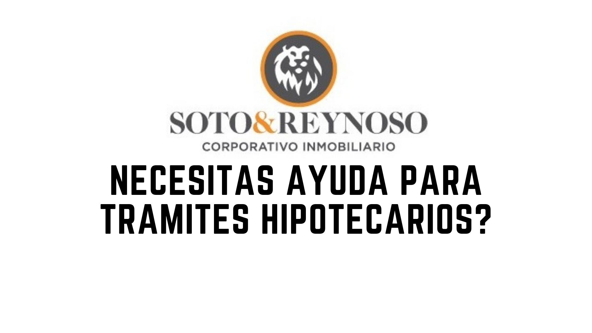 _necesitas_ayuda_para_tramites_hipotecarios_.png