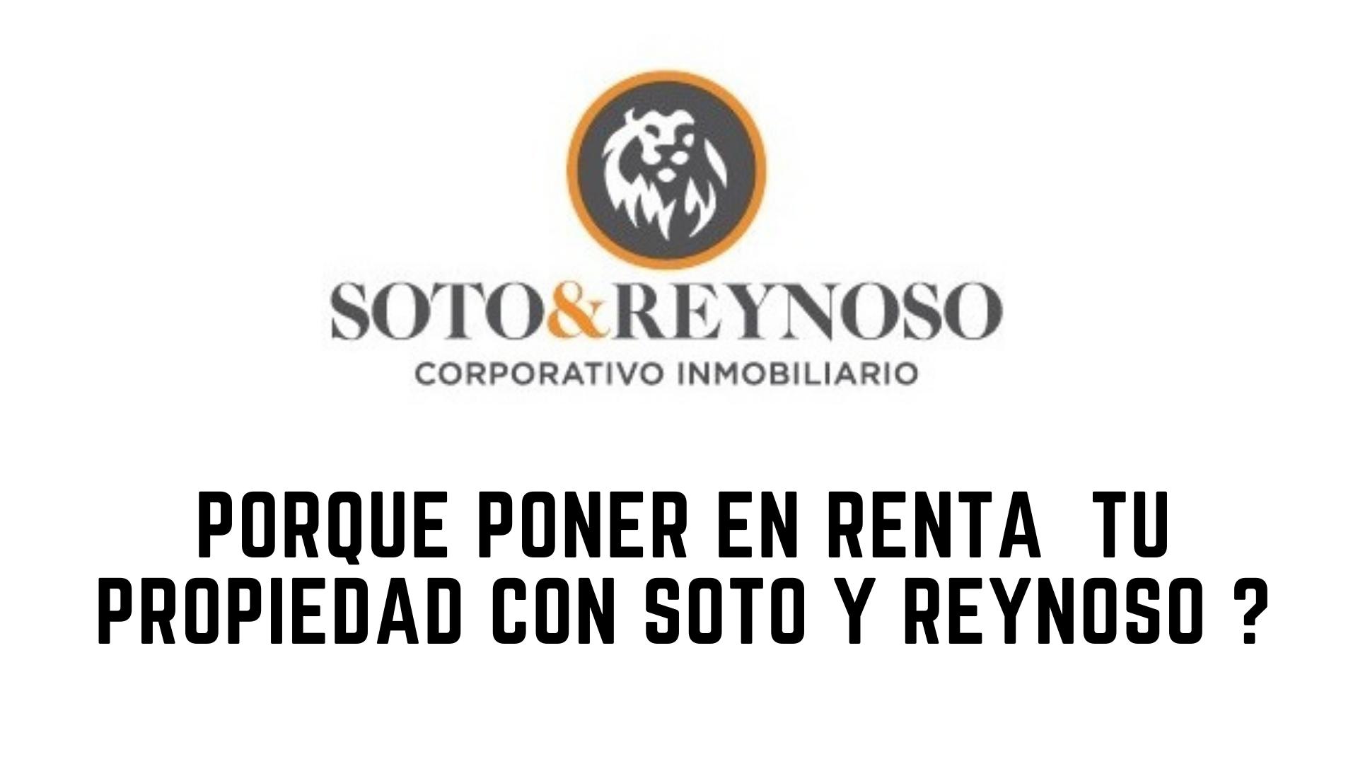 porqué_poner_en_renta_un_inmueble_con_soto_y_reynoso__.png