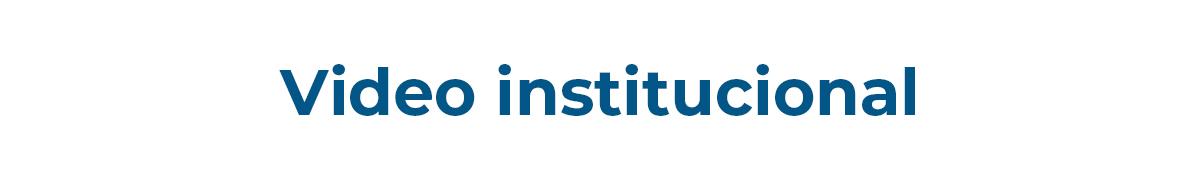 Video_institucional.jpg