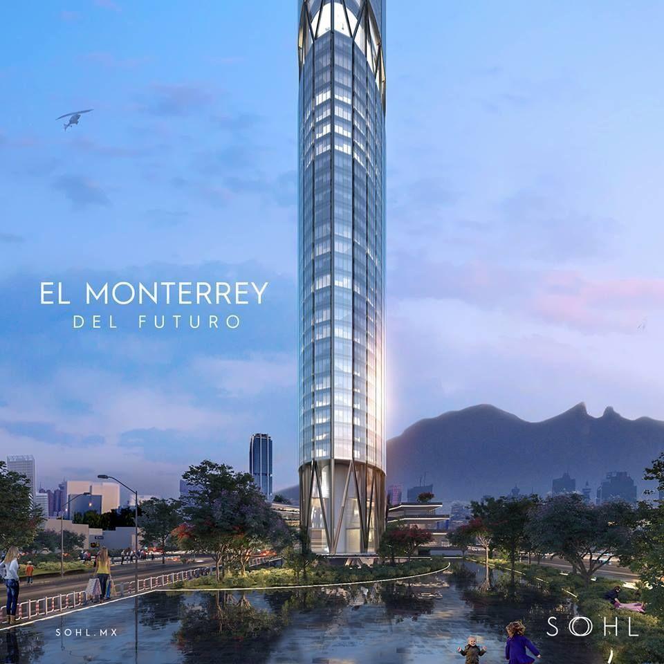 3 de 9: SOHL el Monterrey del futuro