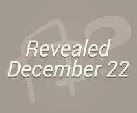 Revealed December 22nd