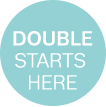 Double Starts Here