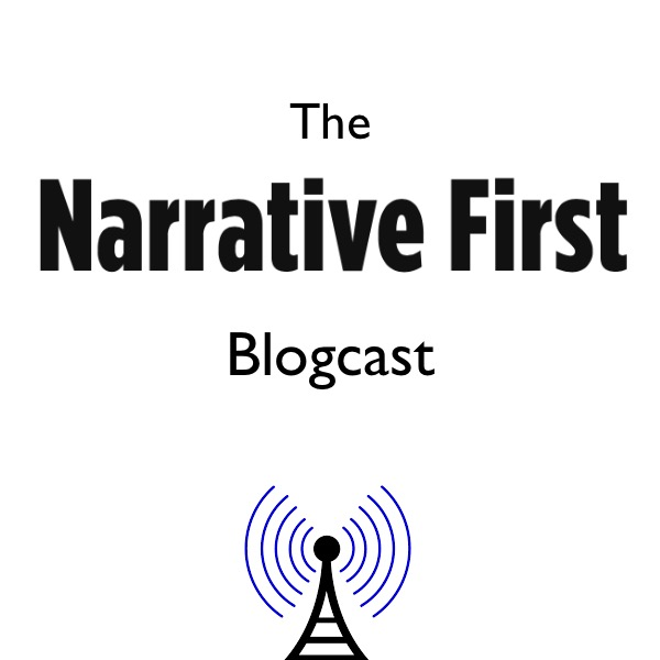 The Narrative First Podcast