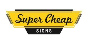 Super Cheap SIGNS 캐시백, 할인 혜택 & 쿠폰