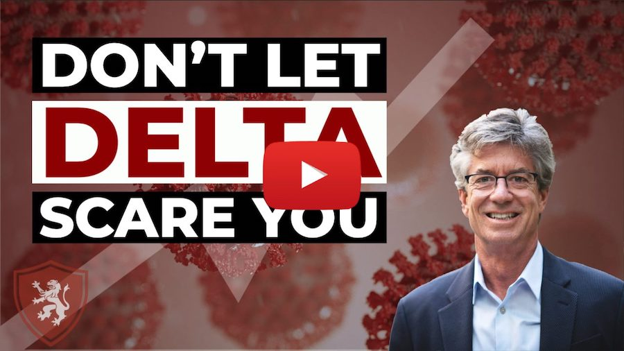 Don't Let Delta Scare You