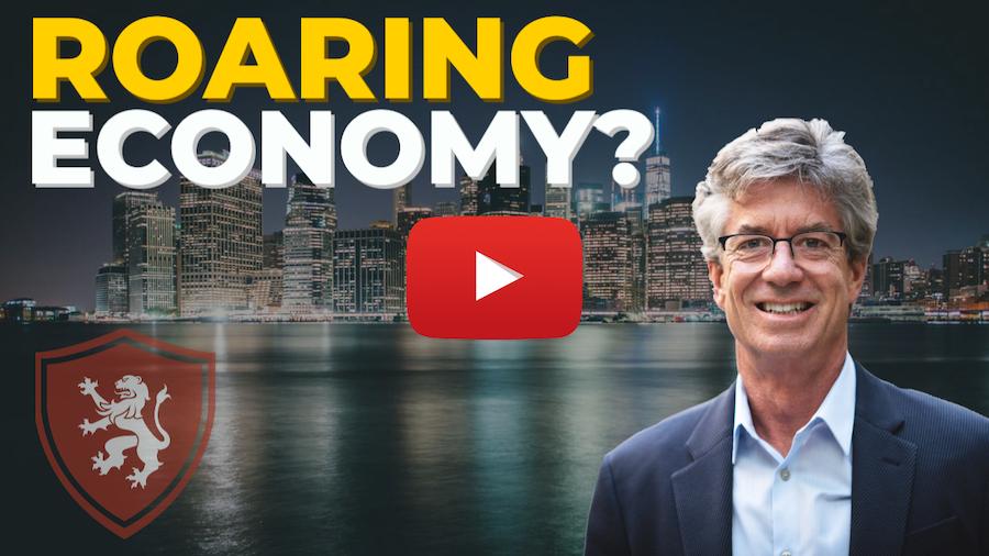 Roaring Economy