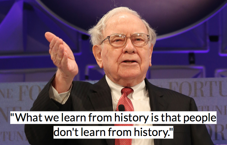 Warren Buffet quote on learning history and human behavior