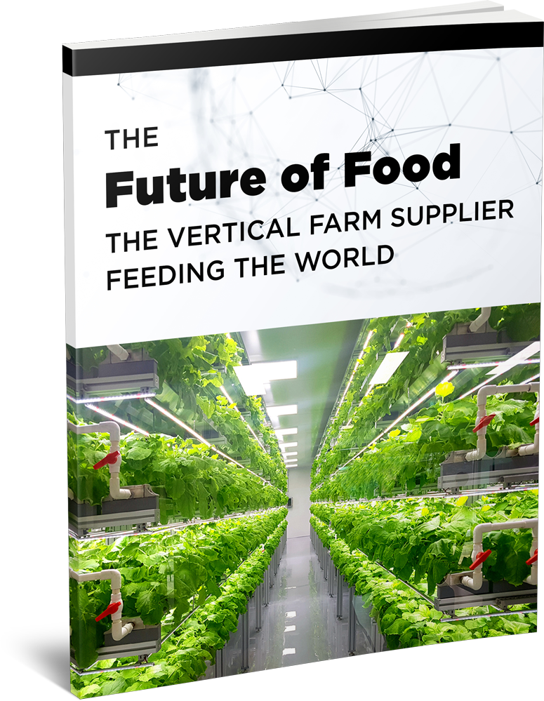 The Future of Food: The Vertical Farm Supplier Feeding the World