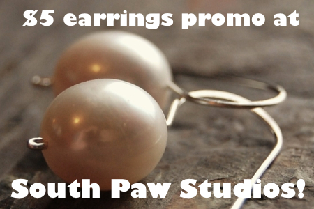 $5 earring promo at south paw
