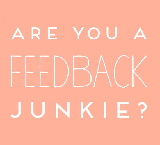 on feedback