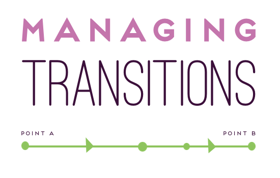 managing transitions (biz tips)