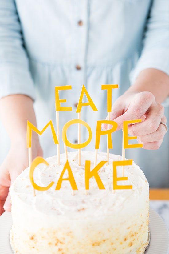 Eat More Cake (Topper DIY)