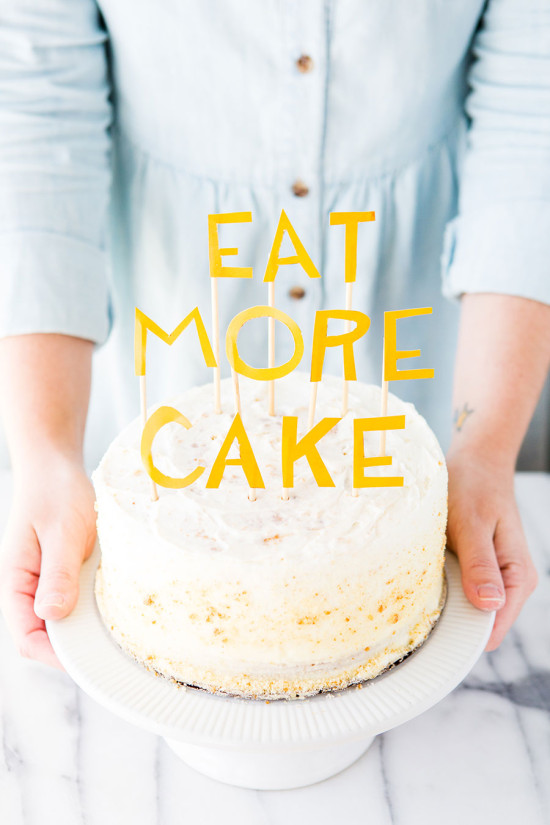 Eat More Cake // DIY Cake Topper Idea