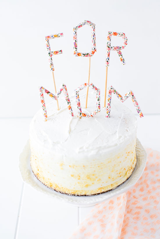 DIY Mother's Day Cake + Topper for Mom