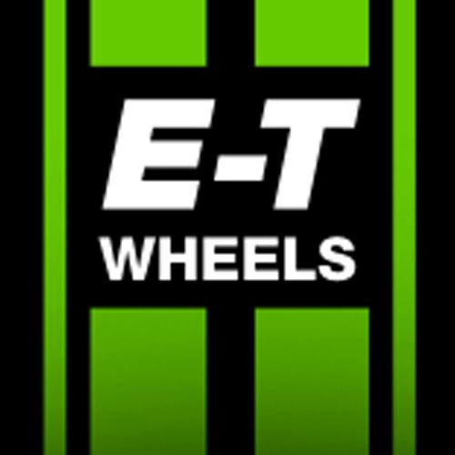E-T Wheels E-T Wheels