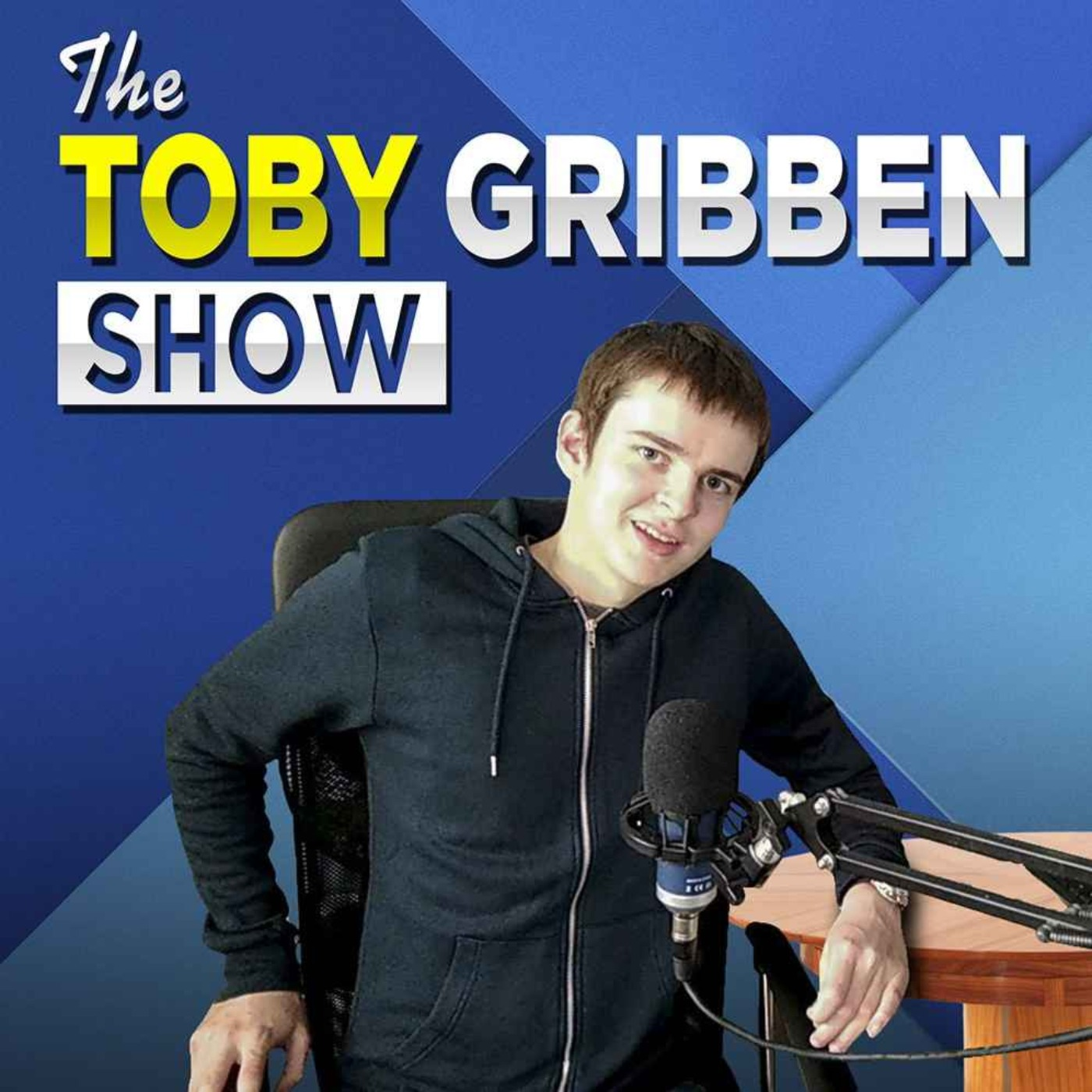 The Toby Gribben Show - Hosted by Toby Gribben