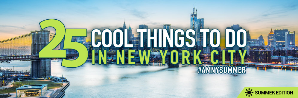 Cool things to do in NYC this summer: Reader picks