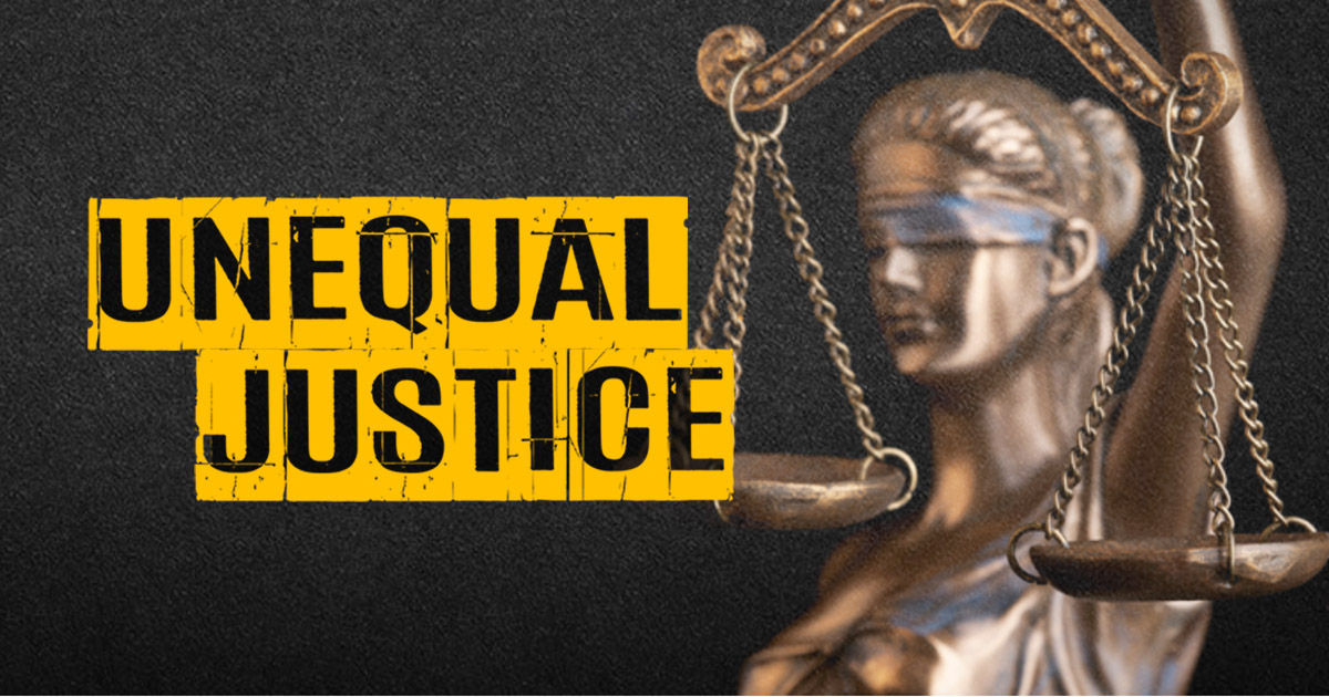 Unequal Justice | HuffPost