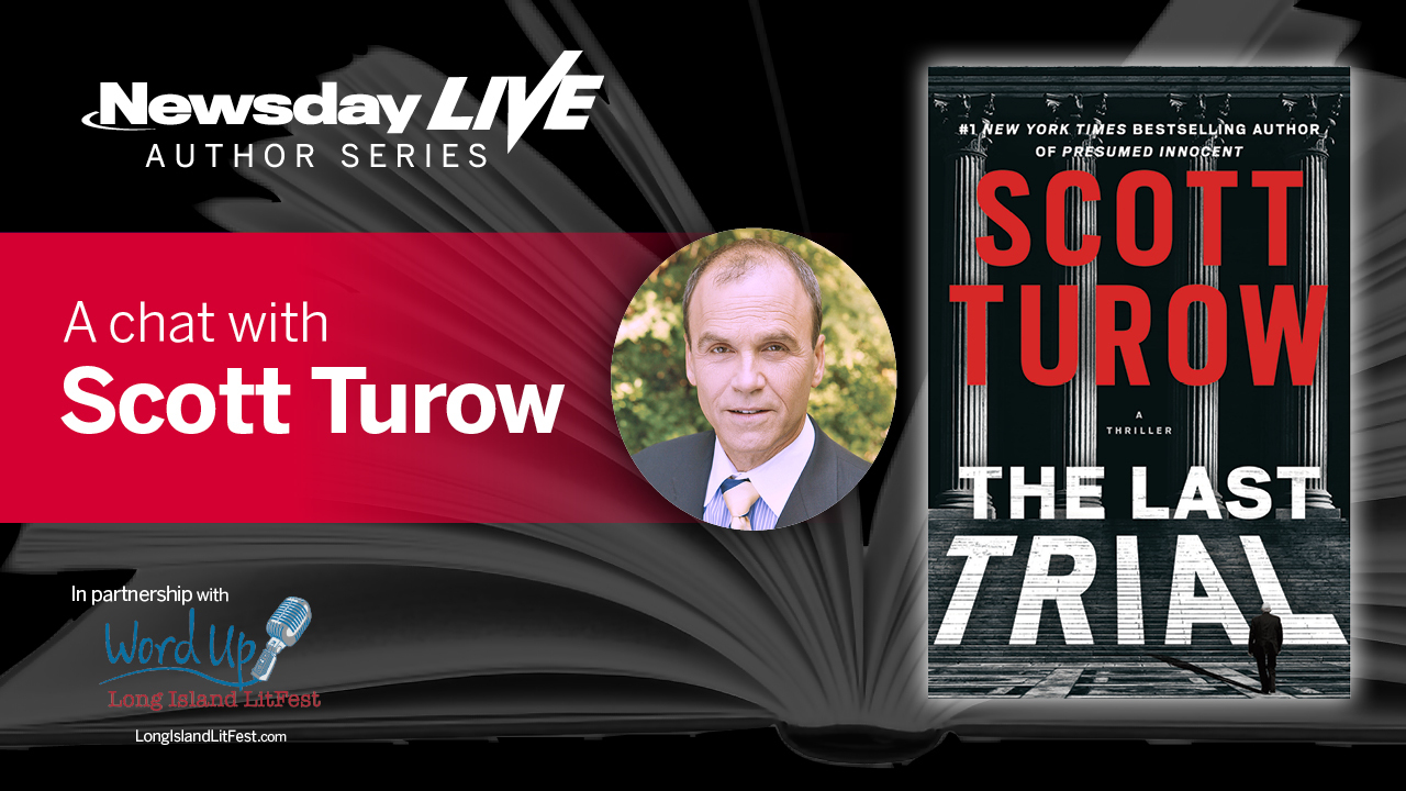 Newsday Live Author Series: A chat with Scott Turow