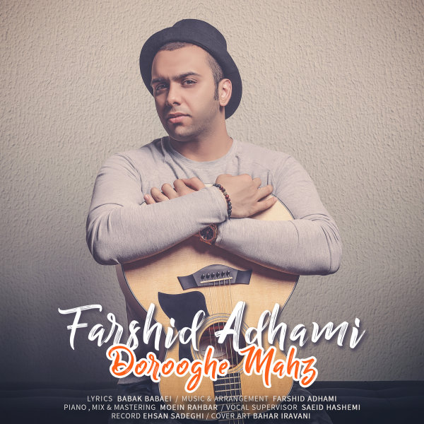 Farshid Adhami - 'Dorooghe Mahz' Song - RadioJavan com