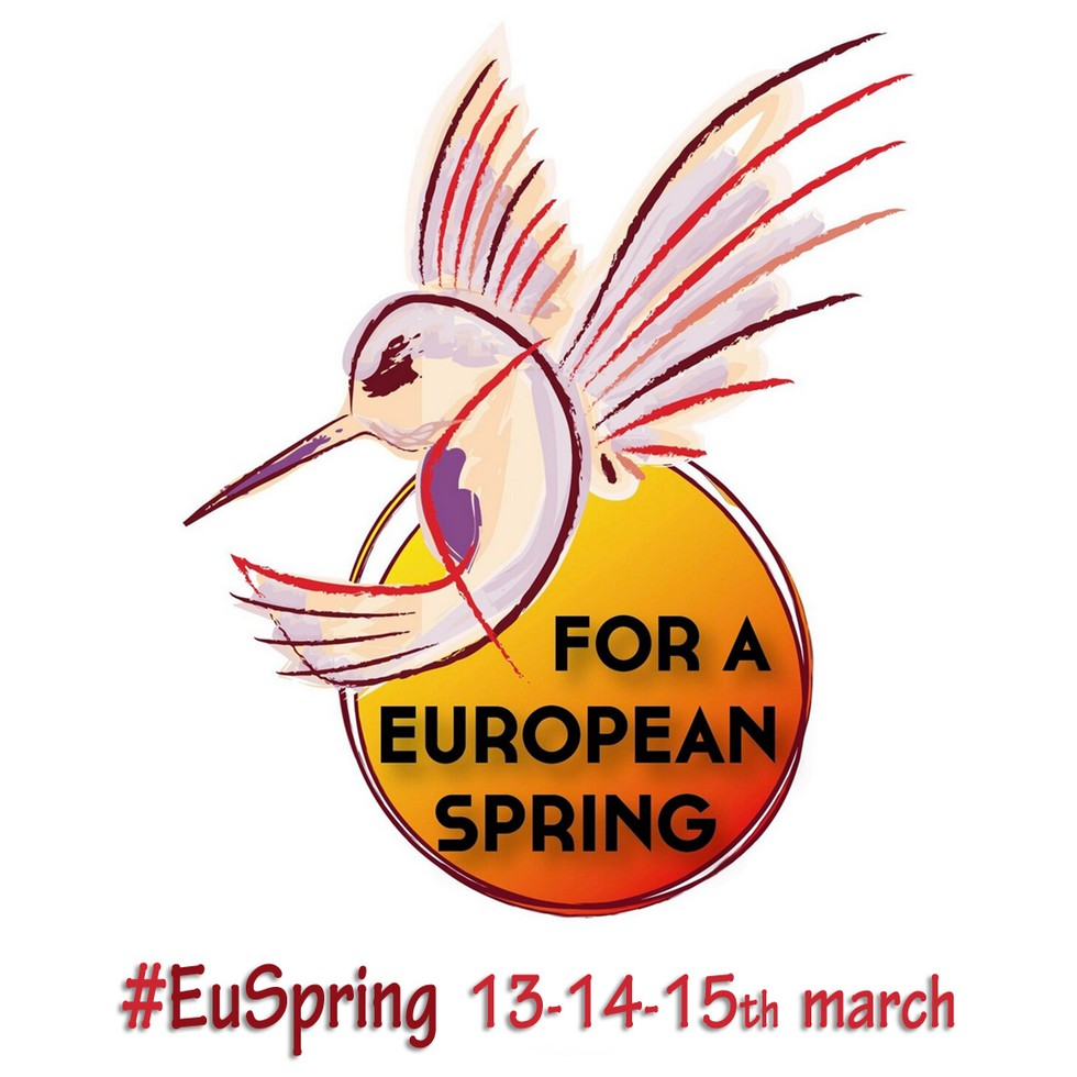 For a European Spring' is a call for actions, strikes and demonstrations all over Europe on the 13th of March