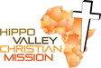 Hippo Valley Christian Mission